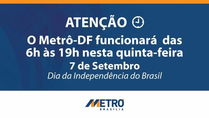 Metrô-DF funcionará das 6h às 19h no feriado de 7 de Setembro