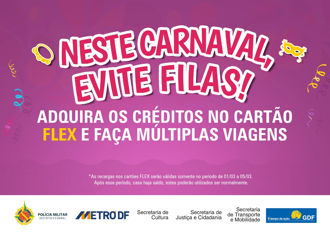 Durante o carnaval, Metrô-DF venderá Cartão Flex para evitar filas
